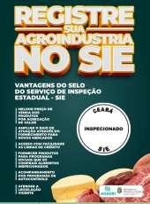 Registro no SIE garante maior valor agregado aos produtos alimentícios produzidos no Ceará